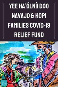 Yee Ha'ólníi Doo Navajo & Hopi Families COVID-19 Relief Fund